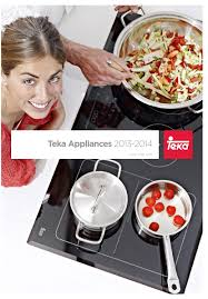 teka home appliances 2013 2014 by teka corporate marketing