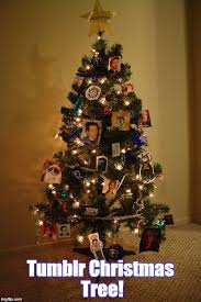Christmas Memes Tumblr - 19 days left until christmas imgflip