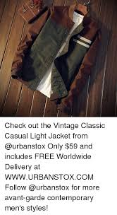 vintage classic casual light jacket check out the vintage classic casual light jacket from only 59 and