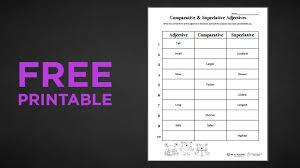 free printable comparative and superlative adjectives weareteachers