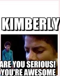 Kimberly Meme - kimberly kimberly meme on memegen