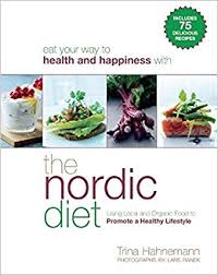 the nordic diet using local and organic food to promote a healthy