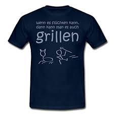 t shirt sprüche shoppen sie grillen lustige sprüche männer t shirt spreadshirt