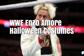 wwe enzo amore halloween costumes best costumes for halloween