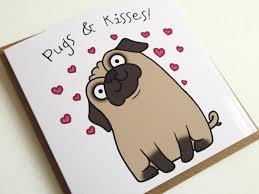 pugs and kisses greeting card birthday valentines birthday