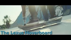lexus hoverboard future the lexus slide hoverboard is both exciting and kind of a bummer