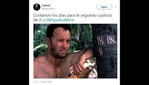 Memes Luis Miguel - luis miguel en netflix los divertidos memes que dejó el estreno de