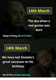 March Birthday Memes - 14th march the day when a genius born real was happy birthdayaber
