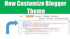 how to customize blogger theme edit html code hindi youtube