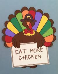 eat more chicken thanksgiving bulletin board idea