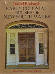 early colonial houses of new south wales rachel roxburgh