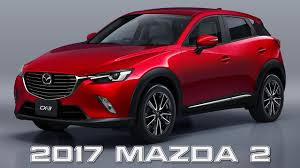 mazda 2 crossover upcoming 2017 mazda 2 and cx 3 updated with g vectoring control