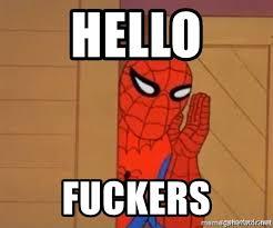 Spiderman Meme Generator - hello fuckers psst spiderman meme generator