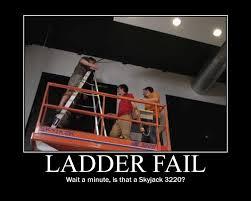 Ladder Meme - demotivational ladder fail by wookieemeat on deviantart