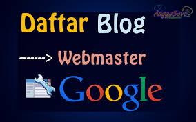 cara mendaftarkan blog ke google webmaster search console 2017