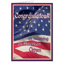 citizenship congratulations card congratulations new american citizen flag card zazzle
