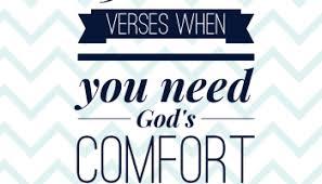 Scriptures Of Comfort In Death 25 Bible Verses For When You Need God U0027s Comfort U2013 Heather C King