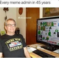 Admin Meme - dopl3r com memes every meme admin in 45 years cloutpocket hail