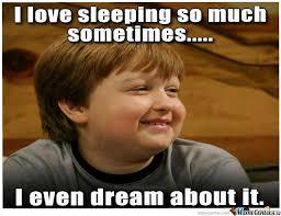 Sleeping In Meme - i love sleeping by klement toca meme center