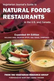 vegetarian journal u0027s guide to natural foods restaurants in the