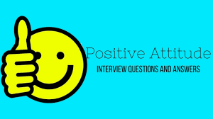 biography interview questions for high school students top 18 positive attitude interview questions and answers wisestep