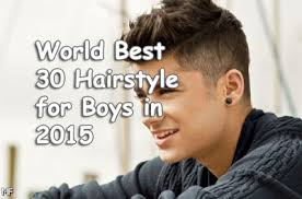 2015 best boy haircuts world best 30 hairstyle for boys in 2015 health blogg