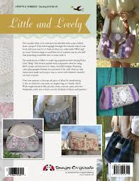 lovely what to do with sewing pretty little things how to make small bags and clutches