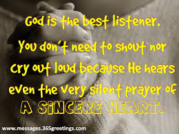god listens to you all inspiration quotes