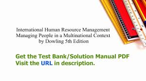 practice test bank for international human resource management