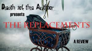 The Replacement The Replacement By Brenna Yovanoff A Review Youtube