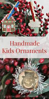 handmade kids ornaments organize and decorate everything