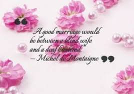 Marriage Sayings Wedding Quotes Romantic Marriage Quotes Images And Sayings By