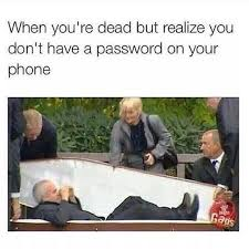 Dead Phone Meme - no password on your phone funny pictures quotes memes funny