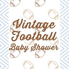 football themed baby shower baby shower inspiration vintage football theme baby aspen