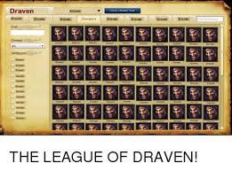 League Of Draven Meme - 25 best memes about league of draven league of draven memes