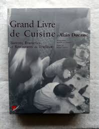 livre cuisine bistrot ducasse alain grand livre de cuisine bistrots brasseries et