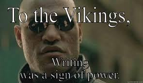 Viking Memes - viking meme 4 quickmeme