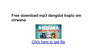 download mp3 dangdut cursari koplo terbaru free download mp3 dangdut koplo om nirwana google docs