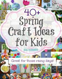 kids spring craft ideas the diary of a real housewife