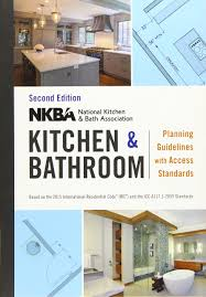 kitchen cabinet design standards nkba kitchen and bathroom planning guidelines with access