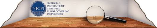 nicfi national institute of certified floorcovering inspectors