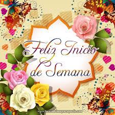 imagenes de feliz inicio de semana con rosas iniciando la semana con el lunes tarjetas con flores y frases