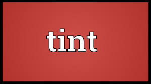 tint meaning youtube