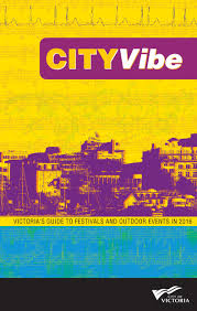 get your cityvibe victoria u0027s annual guide to festivals and