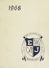 online yearbooks high school 1968 east jefferson high school yearbook online metairie la