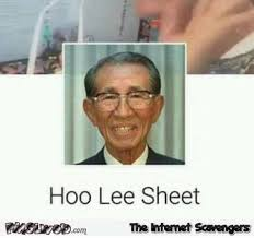 Asian Memes - funny asian name hoo lee sheet pmslweb