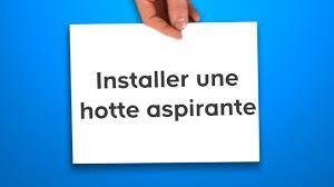 Plafonnier Ventilateur Castorama by Installer Une Hotte Aspirante Castorama Youtube