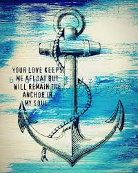 Love Anchors The Soul Print - quote saying about dating anchor in my soul one 8 x 10 fusion