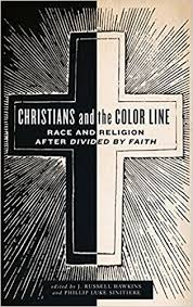 christians and the color line race and religion after