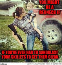 Redneck Meme - redneck dish washing imgflip